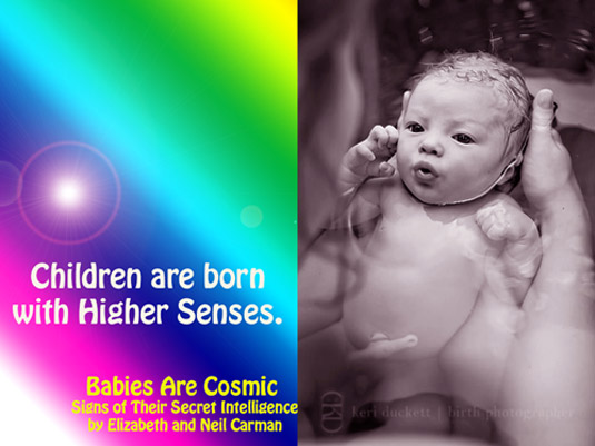 Babies Are Cosmic